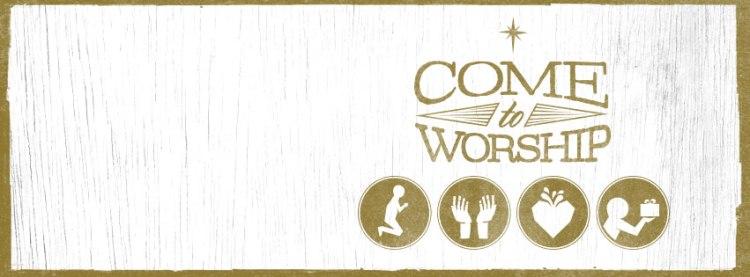 Come_To_Worship_Facebook