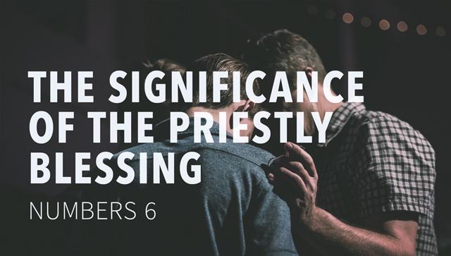 PriestlyBlessing